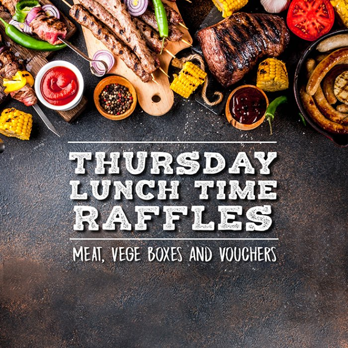 Thursday Lunch Time Raffle
